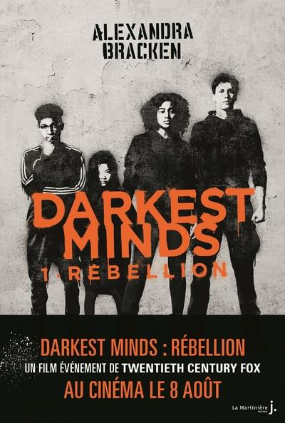DARKEST MINDS   TOME 1 REBELLION